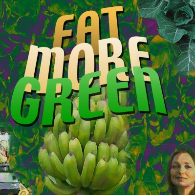 Eat More Green!